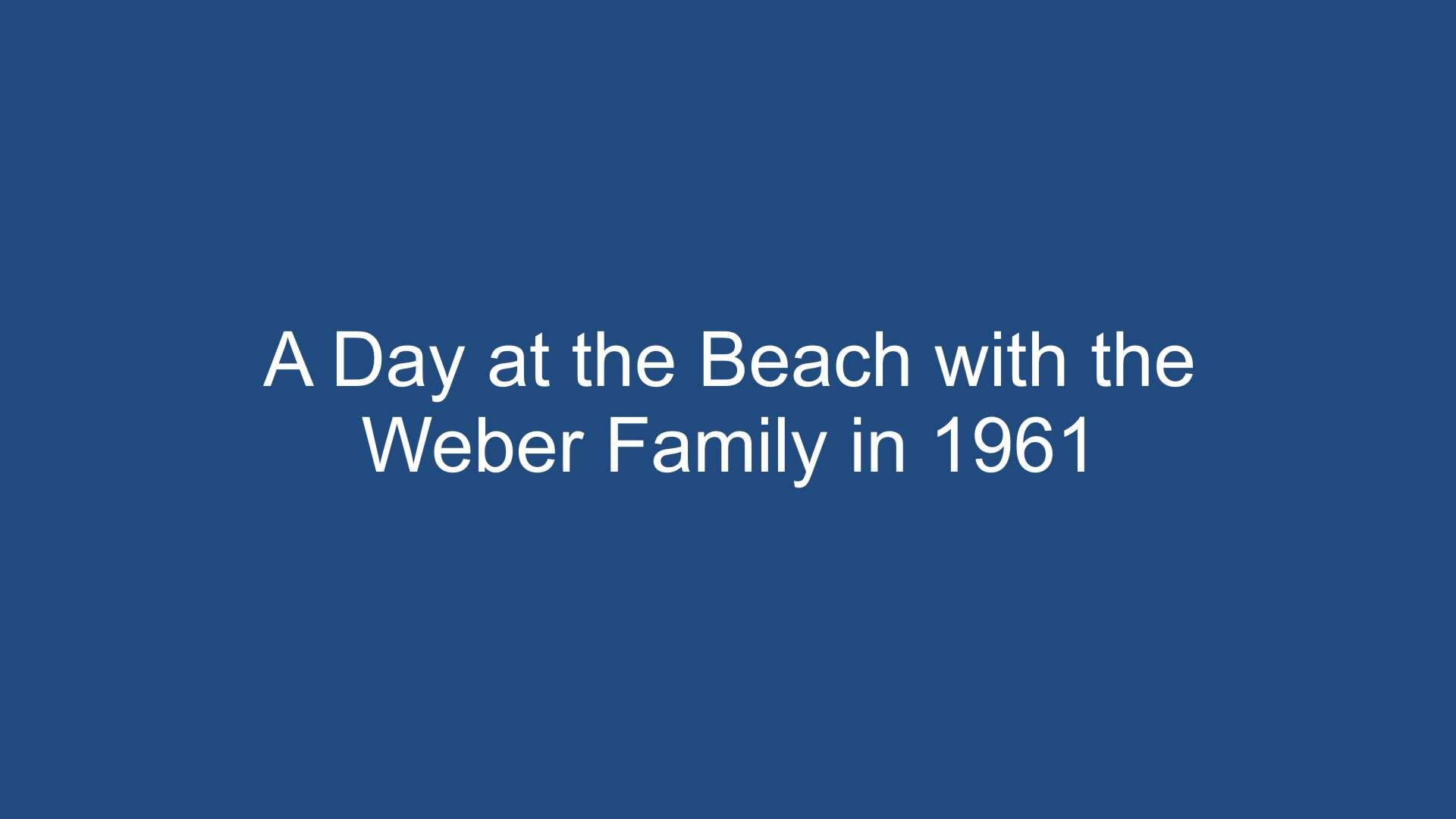 Van Schaack Family At The Beach With The Weber Family  1961