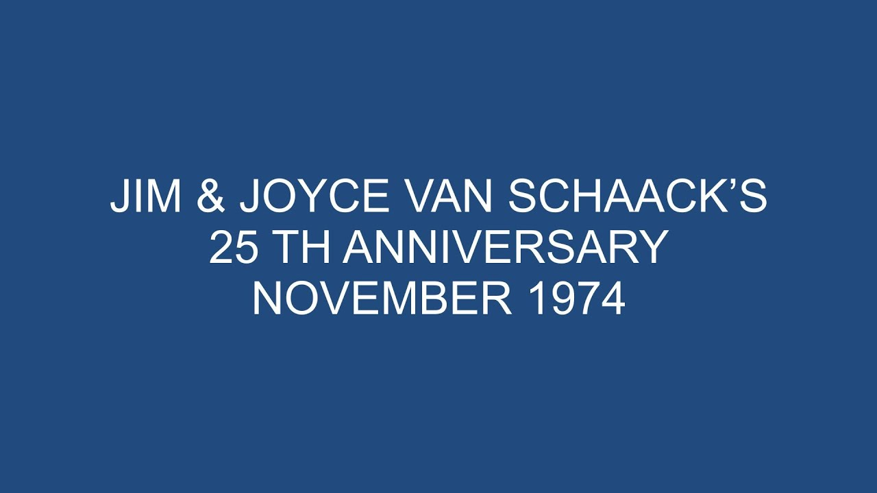Jim and Joyce Van Schaack's 25th Wedding Anniversary