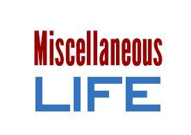 Miscellaneous Life
